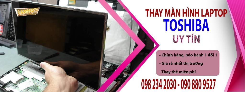 Thay màn hình Laptop Toshiba
