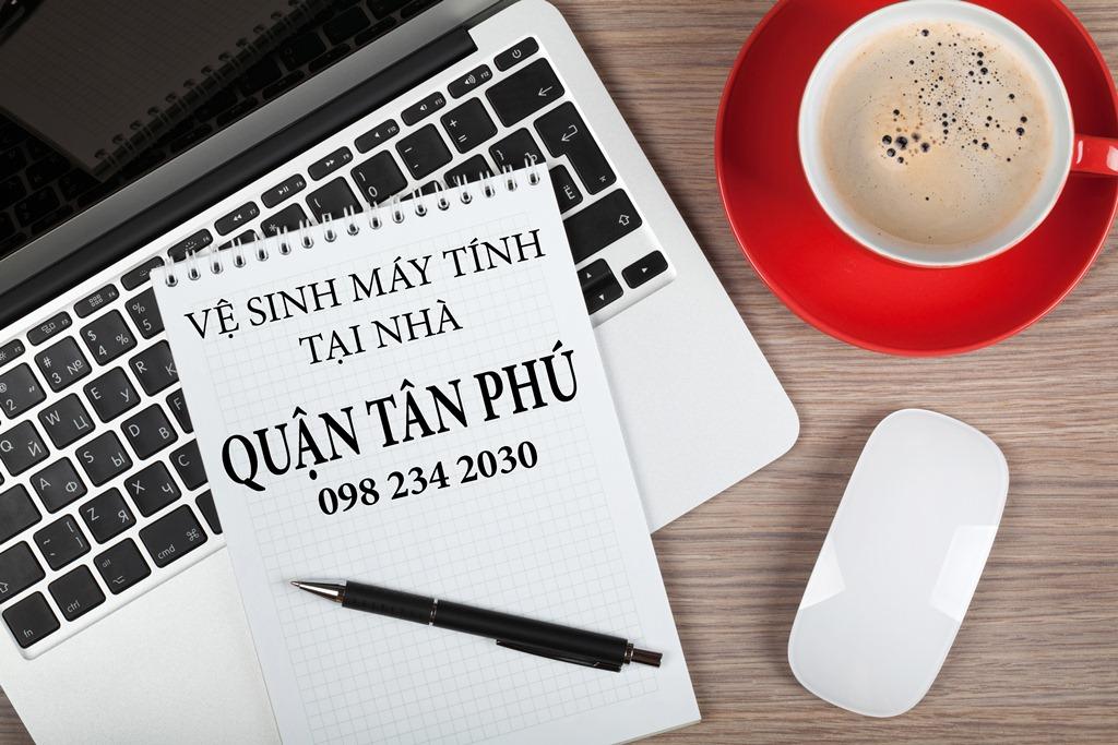 Vệ sinh máy tính Quận Tân Phú